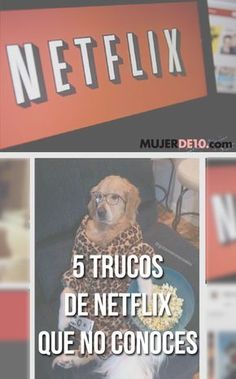 5 trucos de Netflix que no conoces