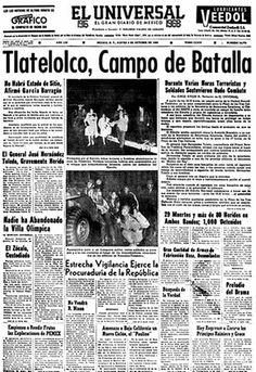 Portada del periódico El Universal del 3 de octubre de 1968, dando cuenta de los trágicos acontecimientos acaecidos el día anterior en la Plaza de las Tres Culturas de Tlatelolco FOTO: EL UNIVERSAL
