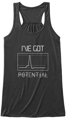 I've Got Potential  Dark Grey Heather T-Shirt Front