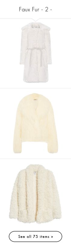 """""""Faux Fur - 2 -"""" by veronas ❤ liked on Polyvore featuring outerwear, coats, white, faux fur coat, white faux fur coat, fake fur coat, imitation fur coats, white coat, jackets and abrigos"""