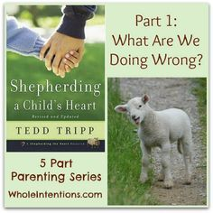 Why is #parenting so hard? What are we doing wrong?  - WholeIntentions.com