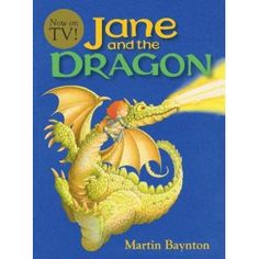 Jane and the Dragon. Recommended by Andrea Beaty author of ONE GIRL [Abrams '17] and Rosie Revere Engineer. www.andreabeaty.com