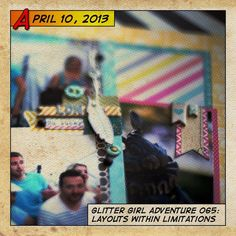 Glitter Girl Adventure 065: Layouts Within Limits    Glitter Girl is amazing!  I love watching all of her scrapbooking videos, this one includes three awesome layouts...hard to beat that!