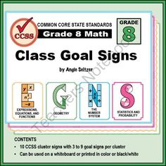 Grade 8 Class Goal Signs for Common Core Math Standards from K-8 MathPaths on TeachersNotebook.com (74 pages)