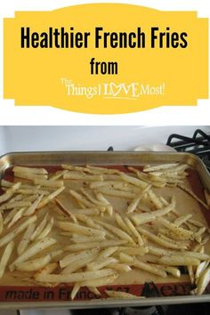 Healthier French Fries | French Fries and French