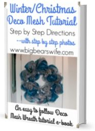 The New Winter/Christmas Deco Mesh Tutorial E-book is now available on BigBearsWife.com!! This E-book is packed full of detailed photos and step by step directions! Grab your copy today!   This Halloween Deco Mesh Wreath Tutorial has gotten so popular over the past few years! Thank you to everyone that's stopped by and loved the step by step photos! I hope...