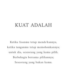 Quotes Rindu, Quran Quotes, People Quotes, Daily Quotes, Words Quotes, Jodoh Quotes, Sabar Quotes, Muslim Quotes, Islamic Quotes