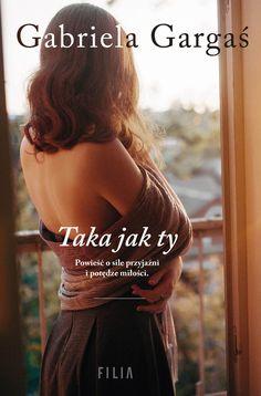Taka jak ty - Gabriela Gargaś - swiatksiazki.pl Blond, Backless, Cover, Dot Painting, Dresses, Hand Lettering, Fall, Fashion, Natalia Oreiro