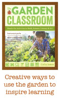 A whole year of outdoor play and learning ideas,including how to start a garden with children, hands-on learning including math, science, literacy, art and play. Free Garden Journal too!