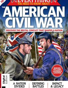 All About History Everything You Need To Know About The American Civil Wardition – First Edition How To Know, Need To Know, Pdf Magazines, American Civil War, Civilization, Everything, Ebooks, February, Free