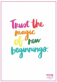 Trust the magic of new beginnings. Real Life Quotes, Happy Quotes, Quotes To Live By, Me Quotes, Attitude Quotes, Change Quotes, Super Soul Sunday, Strong Quotes, Positive Quotes