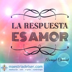 Para encontrar La Paz que buscas la respuesta es amor #respuesta #amor #arcángelchamuel #ángeles #maestriadelser #mensajedivino