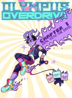 Olympus Overdrive An absolutely amazing webcomic that actually uses the medium to create something better than the traditional comic book