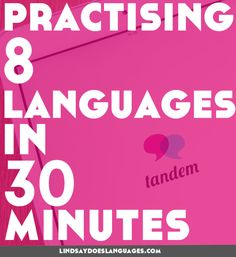 Fancy seeing how many languages you can learn in 30 minutes? Try the Tandem Challenge. Click through to download your free checklist to get you started!