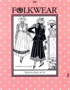 Patterns - Folkwear #508 Traveling Suit--  1915