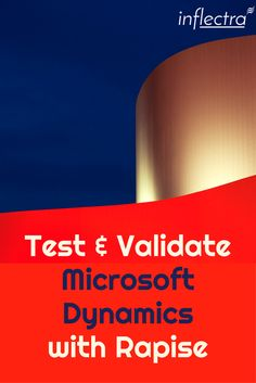 Microsoft Dynamics When you need your Microsoft Dynamics implementation tested and validated, we have you covered! Rapise includes include out of the box support for testing Dynamics AX, Dynamics CRM, and Dynamics 365