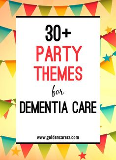 Party Themes for Dementia Care: Theme parties are the best homemade fun there is! They serve to reinforce social bonds and provide a most welcome break from the routine. Theme parties are an opportunity to introduce residents to fun new activities, crafts, foods, and cultures.