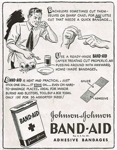 Bachelors should always have plenty of Band-Aids handy, since they often cut themselves while opening their canned foods for their evening meal (1940).