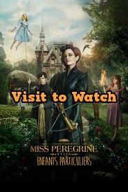 Miss Peregrine Et Les Enfants Particulier Film Complet Vf