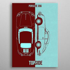 porsche 356 poster by from collection. By buying 1 Displate, you plant 10 trees. Porsche 356, Good Company, Trees To Plant, Posters, Cars, Metal, Design, Tree Planting, Autos