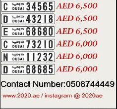 Dubai Special Number for sale C 34565 for 6500 AED D 43218 for 6500 AED E 68680 for 6500 AED C 73210 for 6000 AED N 11232 for 6000 AED D 68685 for 6000 AED for more special Numbers call +971508744449