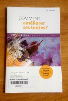 Comment améliorer ses textes? 448.2 L456c 2014