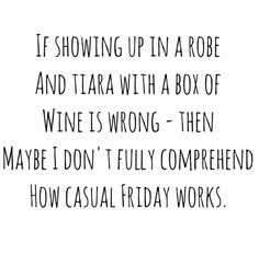 Thats definitely MY kind of casual Friday! #BoxWineTime