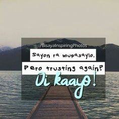 My crush is dating my friend what do i do Bisaya Quotes, Patama Quotes, Quotable Quotes, Woman Quotes, Funny Quotes, Life Quotes, Qoutes, Senior Dating Sites, Best Dating Sites