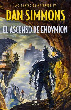 El ascenso de Endymion (Los cantos de Hyperion, 4) - Dan Simmons [nueva edición] https://www.goodreads.com/book/show/28941689-el-ascenso-de-endymion