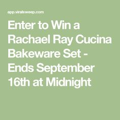 Enter to Win a Rachael Ray Cucina Bakeware Set - Ends September 16th at Midnight
