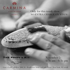 http://chicerman.com  carminashoemaker:  Today 7th Nov. Carmina Trunk Show in New York.  At Garys Loft - both the Penthouse and 11th floor. 28 West 36th St Penthouse Suite and 11th Floor New York NY 10018 Will be a pleasure meeting you there. From 11 O'clock.   Betty Albaladejo Directora Exportacion  #menshoes