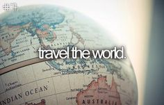 I have to catch the travel bug first