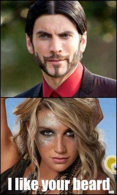 I like your beard! hahahaha Kesha and hunger games! Great combo!