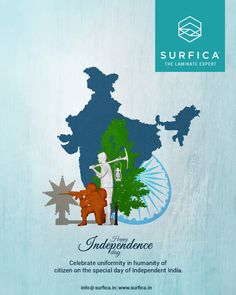 Happy Independence Day Celebrate uniformity in humanity of citizen on the special day of Independent India. #Happy #Independence #Day #Surfica #TheLaminateExpert