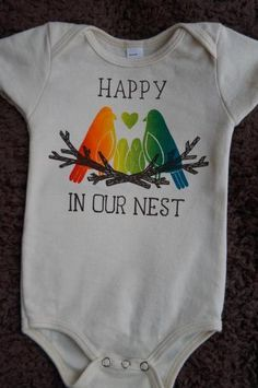 Happy In Our Nest Onesie designed for families with gay parents from ThatGaySite.com
