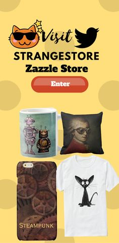 Visit StrangeStore Zazzle Store for many unique and cool design on many different types of Product. Get the design on t-shirt, cases, cups, pillows and more