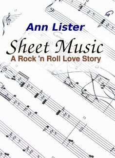 ¸.•*¨)🎵❥¸.•*´¨) 🎶 ❥¸.•*´¨) ❥🎵(¸.•´ ❥ 99¢ Sale!  🎶  #RockstarAlert 🎵 #FreeKU Sheet Music - A Rock 'N' Roll Love Story by Ann Lister  Grab this #KindleCountdown #SALE before it goes back to $3.99!  ❥ Amazon: http://geni.us/gyZ0m9