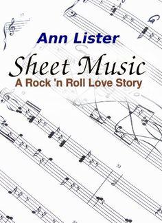 ¸.•*¨)🎵❥¸.•*´¨) 🎶 ❥¸.•*´¨) ❥🎵(¸.•´ ❥ 99¢ Sale!  🎶  #RockstarAlert 🎵 #FreeKU Sheet Music - A Rock 'N' Roll Love Story by Ann Lister  Grab this #KindleCountdown #SALE before it goes back to $3.99!  ❥ Amazon: http://geni.us/gyZ0m9