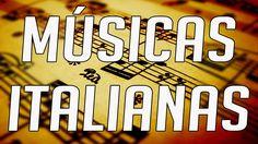 Top 15 - Músicas ITALIANAS que fizeram muito sucesso no Brasil | Best So...