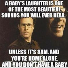 A babys laughter funny quotes quote creepy lol funny quote funny quotes laughter humor will ferrell wtf Funny Shit, Haha Funny, Funny Stuff, Funny Things, That's Hilarious, Freaking Hilarious, Scary Stuff, Fun Funny, Will Ferrell Quotes
