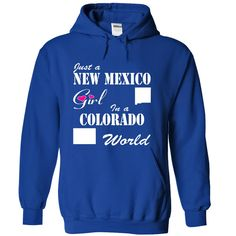 New Mexico Girl in a Colorado World T-Shirts, Hoodies. SHOPPING NOW ==► https://www.sunfrog.com/States/New-Mexico-Girl-in-a-Colorado-World-wiiwzbvxqa-RoyalBlue-10247366-Hoodie.html?id=41382