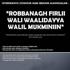 Istimewanya Istighfar Nabi Ibrahim as. Islamic Inspirational Quotes, Islamic Quotes, Motivational Quotes, Tafsir Al Quran, Islam Quran, Doa Islam, Beautiful Prayers, Learn Islam, Prayer Verses