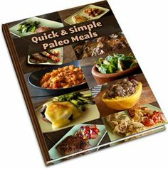 Just in: An additional cookbook with 30 quick and simple complete Paleo meal recipes.    Great recipes such as: Flank Steak with Cherry Tomato Salad , Beef Kabobs with BBQ Eggplant and Herb Roasted Chicken Breast with Pan-Fried Vegetables.        Along with the main cookbook, this brings the total number of recipes to over 400!
