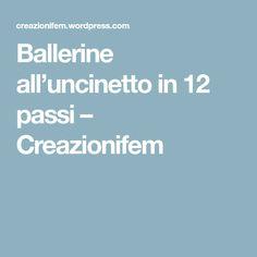 Ballerine all'uncinetto in 12 passi – Creazionifem