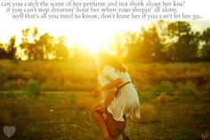 """""""Don't Leave Her"""" -Chris Young.... One of my favorite songs"""