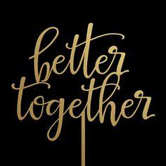 Better Together Wedding Cake Topper Keepsake by CakeTopperBliss