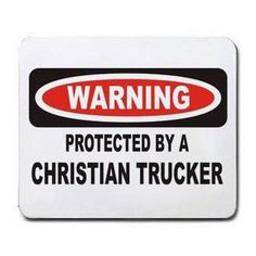 Amazon.com : PROTECTED BY A CHRISTIAN TRUCKER Mousepad [Office Product] : Mouse Pads : Office Products