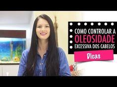 Como Controlar a Oleosidade Excessiva dos Cabelos Oleosos - Julia Doorman - YouTube