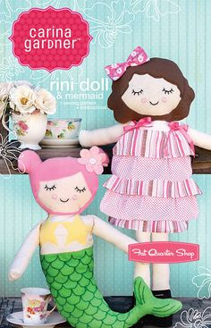 Rini Doll and Mermaid Toy Sewing Pattern Carina Gardner Sewing Pattern - Fat Quarter Shop