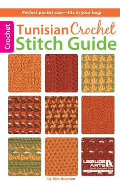Learn how to Tunisian Crochet with online Tutorials and patterns  Tunisian Crochet Stitch Guide eBook